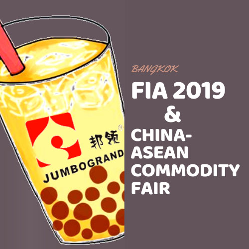 FIA 2019 & CHINA-ASEAN Commodity Fair in Bangkok